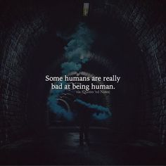 Some humans are really bad at being human. via (http://ift.tt/2jxRn1I)