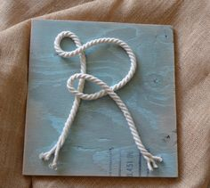 rope letter for nautical nursery...orrrrrrr rope themed wedding? :)