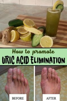 .The juice that helps eliminating uric acid  Ingredients: – 1 medium sized cucumber;  – 2 pieces of celery;  – 1 slice of lemon;  – 1 cm ginger root.  Mode of preparation:  Wash, cut them and blend the ingredients. Drink the juice obtained once or twice a day.
