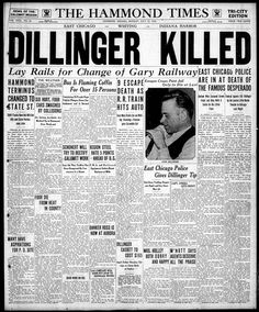 """Outside Chicago 's Biograph Theatre, notorious criminal John Dillinger--America's """"Public Enemy No. Newspaper Front Pages, Vintage Newspaper, Newspaper Article, Godfathers Pizza, In Memorian, East Chicago, The Hammond, Chicago Pictures, Bank Robber"""
