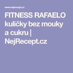 FITNESS RAFAELO kuličky bez mouky a cukru | NejRecept.cz