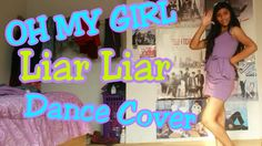 OH MY GIRL (오마이걸) Liar Liar Dance Cover
