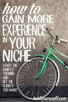 How to Gain More Experience in Your Niche - Start the wheels turning and get the clients you want for your virtual assistant business.