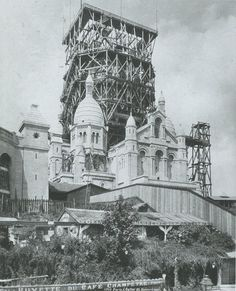 PARIS 1888 construction du SACRE COEUR