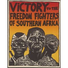 Victory To The Freedom Fighters of Southern Africa Artists: Rachael Romero (USA) Protest Kunst, Protest Art, African American Artist, American Artists, Revolution Poster, Gil Scott Heron, Protest Posters, Apartheid, Africa Art