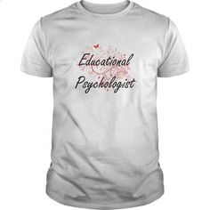 Educational Psychologist Artistic Job Design with Butterflies - #mens t shirt #long sleeve tee shirts. I WANT THIS => https://www.sunfrog.com/Jobs/Educational-Psychologist-Artistic-Job-Design-with-Butterflies-White-Guys.html?id=60505