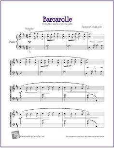 Barcarolle (Offenbach) | Free Sheet Music for Piano - http://makingmusicfun.net/htm/f_printit_free_printable_sheet_music/barcarolle-piano.htm