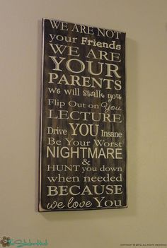 TO BE MADE INTO A HUGE SIGN IN MY CASA!! LOOK OUT GIESEKE BOYS!