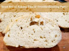 Yeast bread baking is confusing to the beginner. Here is information that you need to know to make perfect yeast bread from someone with 40 yrs experience.
