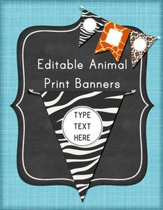 Editable Animal Print Banners Pennants Classroom Decor.  Create your own animal print banners in giraffe, zebra, or cheetah prints.  This item is a PowerPoint file you can edit to change the font and create your own custom classroom decor!