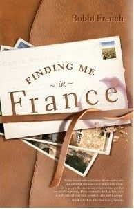 Finding me in France by Bobbi French