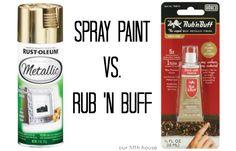 Spray Paint vs. Rub n Buff