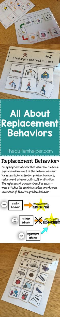 When the problem behavior you\'re seeing from your students no longer results in a healthy dose of reinforcement – you need a replacement behavior to the rescue! From theautismhelper.com #theautismhelper