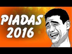 Piadas 2016 - As Melhores Piadas 2016