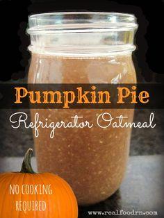 Pumpkin Pie Refrigerator Oatmeal. No cook. Great grab-and-go breakfast! #refrigeratoroatmeal