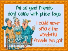 Amen~ I am so blessed with so many amazing friends!