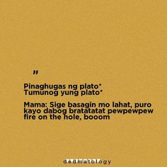 Tagalog Quotes Hugot Funny, Hugot Quotes, Funny Quotes, Filipino Quotes, Filipino Funny, Wattpad Quotes, Tweet Quotes, Funny Thoughts, Stupid Memes