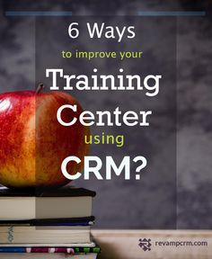 CRM 6 Benefits of Improving Your Training Center Free Training, Training Center, Improve Yourself, Business, Store, Business Illustration