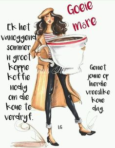 Birthday Wishes For Women, Happy Birthday Wishes Cake, Good Morning Wishes, Good Morning Quotes, Lekker Dag, Evening Greetings, Goeie Nag, Goeie More, Afrikaans Quotes