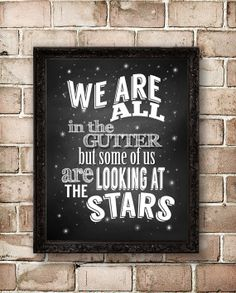 We Are All in The Gutter Chalkboard Typographic Print Word Art Poster Inspirational Text Art Typography Chalk Board Famous Oscar Wilde Quote...