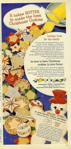 It takes butter by ti make the best Christmas cookies! vintage food ad 1950s