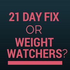 Weight Watchers vs 21 Day Fix