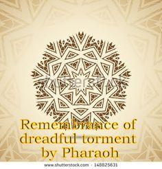 The Creator, His Caliph and Satan (Allaah, Aadamii awr ibliis): Remembrance of dreadful torment by Pharaoh
