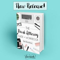 The Brush Calligraphy Guide and Workbook: 96 Pages + 3 Video Tutorials   dawnnicoledesigns.com