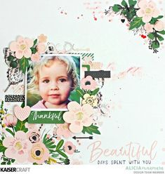 Kaisercraft Fleur Layout with Texture Die by Alicia McNamara Mixed Media Scrapbooking, Scrapbooking Layouts, Baby Scrapbook, Scrapbook Albums, Tutorial, Baby Photos, Baby Love, Bloom, Diy Crafts