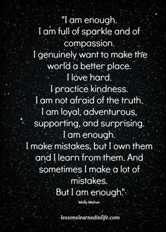 Lessons Learned in Life | I am enough.