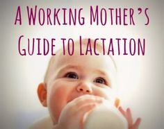 A Working Mother's Guide to Lactation - Scary Mommy: An honest look at motherhood