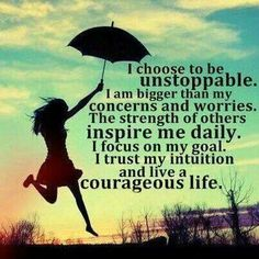 I am strong and courageous.