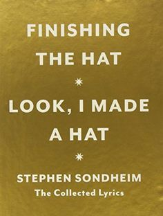 Hat Box: The Collected Lyrics of Stephen Sondheim