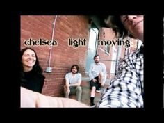 Chelsea Light Moving - Burroughs