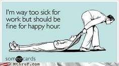 we're always fine for happy hour.