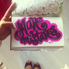 Make Mistakes #lettering #letteringdaily #doodle #type #scketch #sharpie - @magicmaia- #webstagram