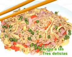 arroz chino a las tres delicias Carne, Risotto, Ethnic Recipes, Food, Chinese Restaurant, Best Recipes, Ethnic Food, Homemade, Meals