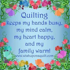 Love of quilting!