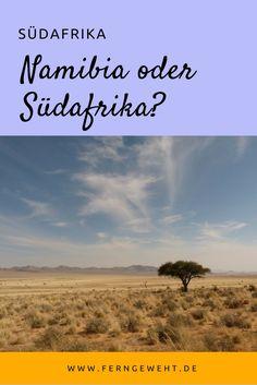 Namibia oder Südafrika: Welches Land hat mir besser gefallen? Fazit nach zwei Reisen.
