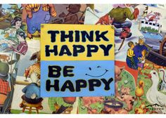 Think happy, be happy Think Happy Be Happy, Motivation For Kids, Wooden Signs With Sayings, Hand Painted, Painting, Art, Painting Art, Paintings, Kunst
