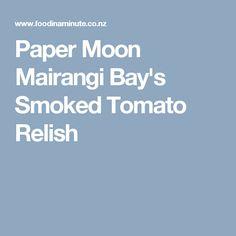 Paper Moon Mairangi Bay's Smoked Tomato Relish