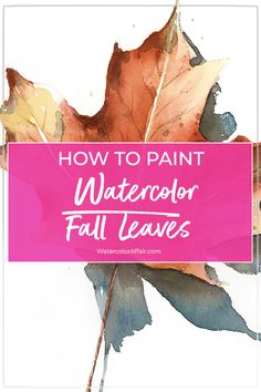 How to paint autumn watercolor leaves the easy way - a step by step tutorial. How to paint autumn watercolor leaves the easy way - a step by step tutorial. Watercolor Beginner, Watercolor Tips, Watercolor Leaves, Watercolour Tutorials, Beginner Painting, Watercolor Painting Techniques, Painting Lessons, Watercolor Paintings, Watercolors