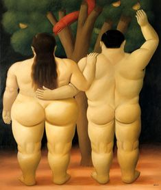 My brother and I went to a Botero exhibit in Oklahoma City - I love his stuff.. he likes to paint fat people!  Fernando Botero, Adan y Eva, 1998