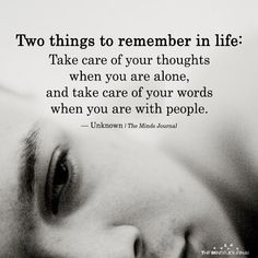 Two Things To Remember In Life - https://themindsjournal.com/two-things-to-remember-in-life/