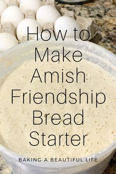 How to Make your Own Amish Friendship Bread Starter ~ Amy Marie Amish Bread Recipes, Sourdough Recipes, Bread Machine Recipes, Best Amish Recipes, Pan Amish, Sourdough Bread Starter, Recipe For Amish Bread Starter, Amish Sweet Bread Recipe, Best Bread Recipe