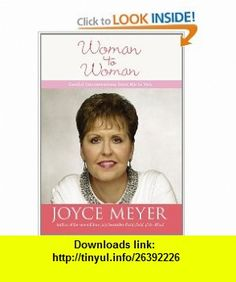 Woman to Woman Candid Conversations from Me to You (Faithwords) (9780446581806) Joyce Meyer , ISBN-10: 0446581801  , ISBN-13: 978-0446581806 ,  , tutorials , pdf , ebook , torrent , downloads , rapidshare , filesonic , hotfile , megaupload , fileserve