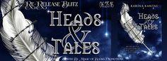 HEADS & TALES  by Karina Kantas
