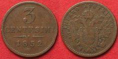 1852 Italien - Lombardei LOMBARDO-VENETO 3 Centesimi 1852 V FRANCESCO GIUSEPPE I rame BB # 91765 ss