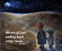 we are all just walking each other home - Google Search