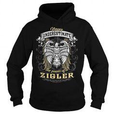 Awesome Tee ZIGLER ZIGLERBIRTHDAY ZIGLERYEAR ZIGLERHOODIE ZIGLERNAME ZIGLERHOODIES  TSHIRT FOR YOU Shirts & Tees